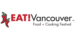 EAT! Vancouver Food + Cooking Festival 2018